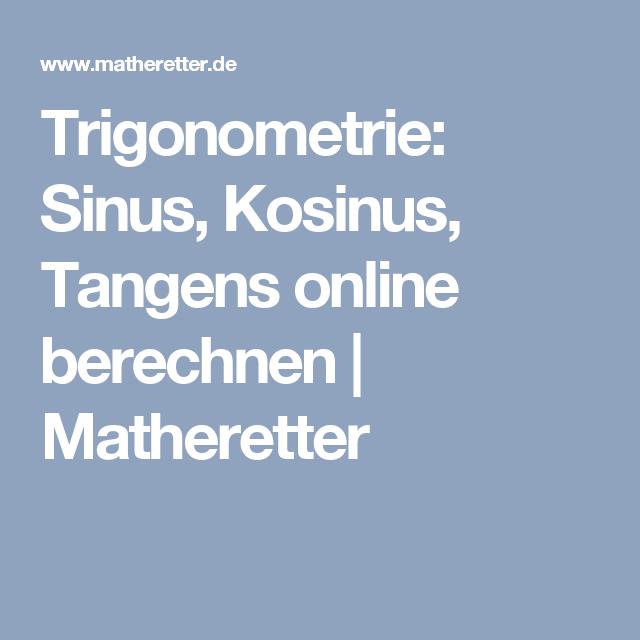 Trigonometrie: Sinus, Kosinus, Tangens online berechnen ...