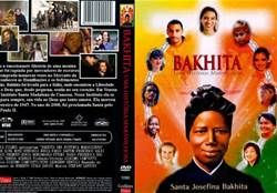Bakhita - Bing Images the book for info about the DVD Bakhita (2009)  Rated 8.5    Born in a village in Sudan, kidnapped by slavers, often beaten and abused, and later sold to Federico Marin, a Venetian merchant.   Bakhita then came to Italy and became the nanny servant of Federico's daughter, Aurora, who had lost her mother at birth. Bakhita ...and embraces the Catholic faith. She requests to join the order of Canossian sisters, Pope John Paul II declared her a saint in the year 2000.