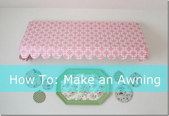 DIY Awning tutorial | Diy awning, Fabric awning, Playroom