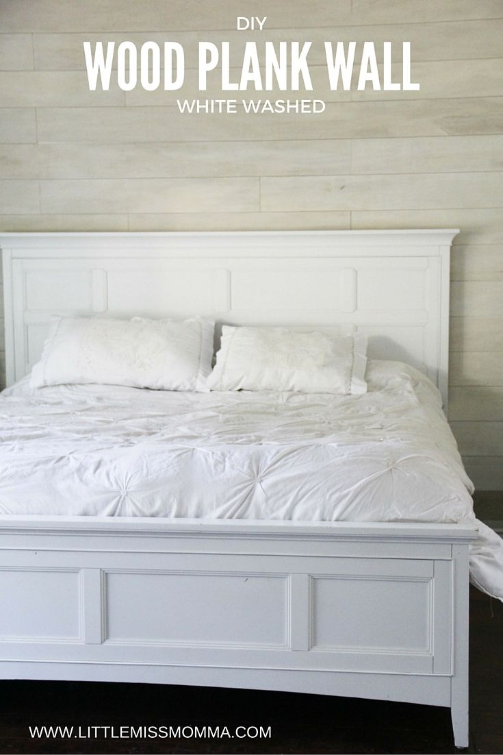 How To Make A White Washed Wood Plank Accent Wall Little Miss Momma Wood Plank Walls Plank Wall Bedroom Pallet Wall Bedroom