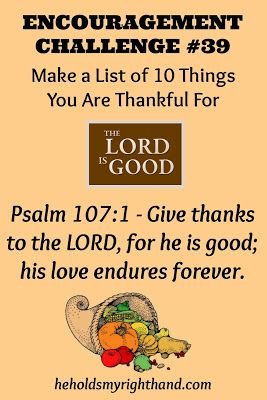 He Holds My Right Hand: Encouragement Challenge #39:  Make A Thankful List