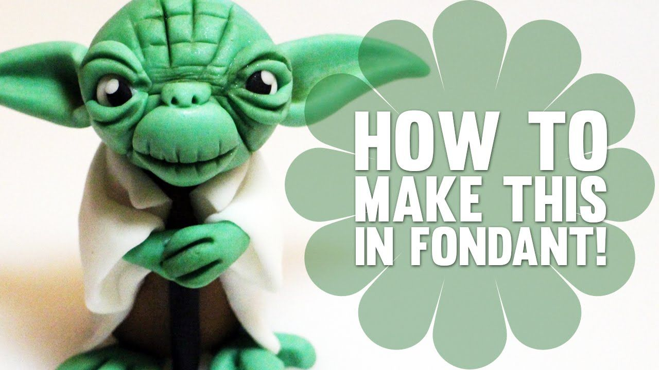 Learn How To Make Yoda From Star Wars Fondant Cake
