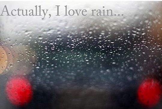 Some People Walk In The Rain Others Just Get Wet Roger Miller Rain Rain Photography Rain Pictures I Love Rain