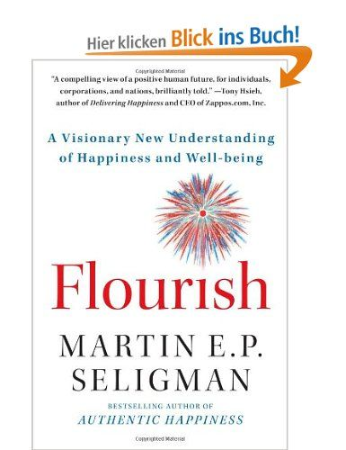 Seligman latest book on the findings of Positive Psychology.