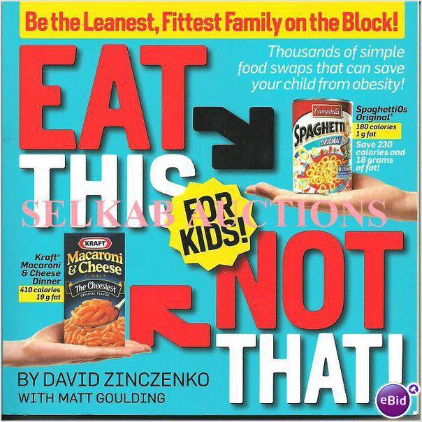 Eat This Not That for Kids by David Zinczenko Matt Goulding 2008 Book on eBid Canada