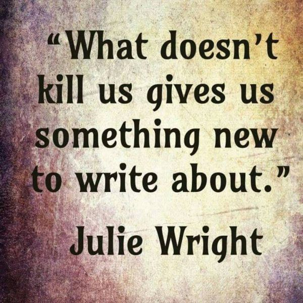 A quote for Writers going through a tough patch…