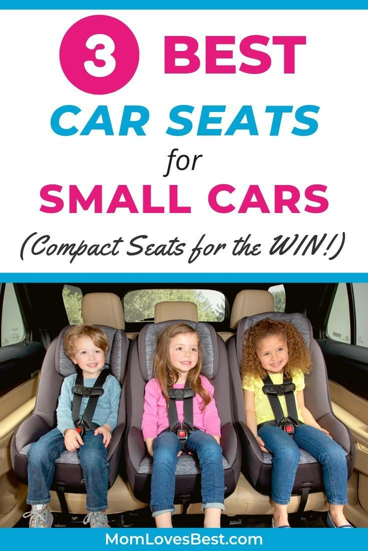 3 Best Car Seats for Your Small Car (2020 Reviews) Best