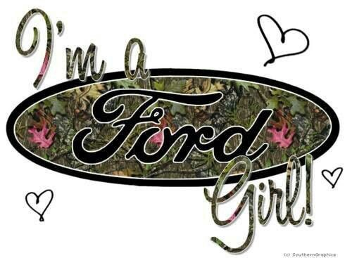 Cause I M A Ford Kinda Girl Ford Trucks Truck Quotes Ford Girl