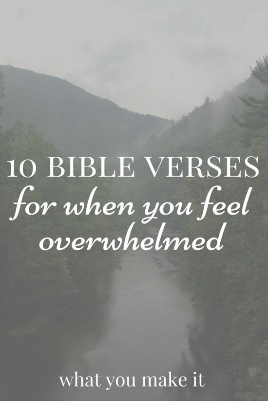 10 bible verses for when you feel overwhelmed special things
