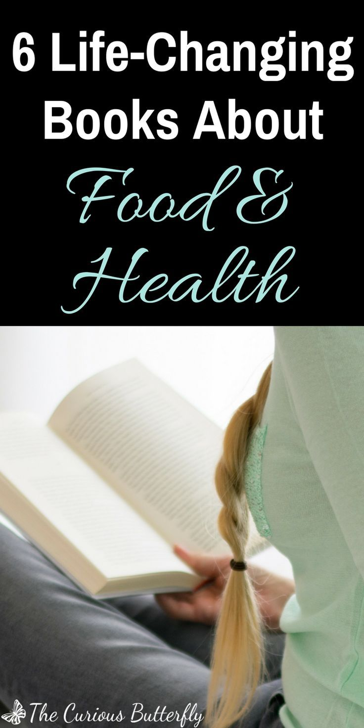 6 Amazing Books About Food and Health - The Curious Butterfly Blog