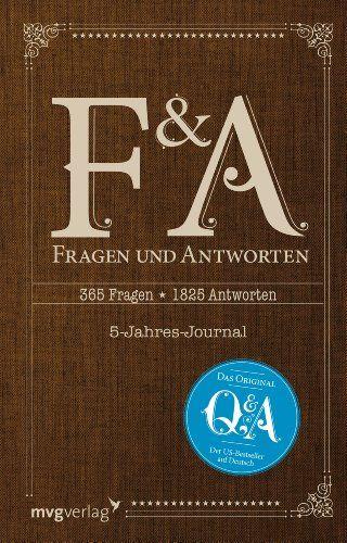 """Fragen und Antworten: 365 Fragen, 5 Jahre, 1825 Antworten - Die deutsche Ausgabe von """"Q and A"""": Amazon.de: k. A.: Bücher"""