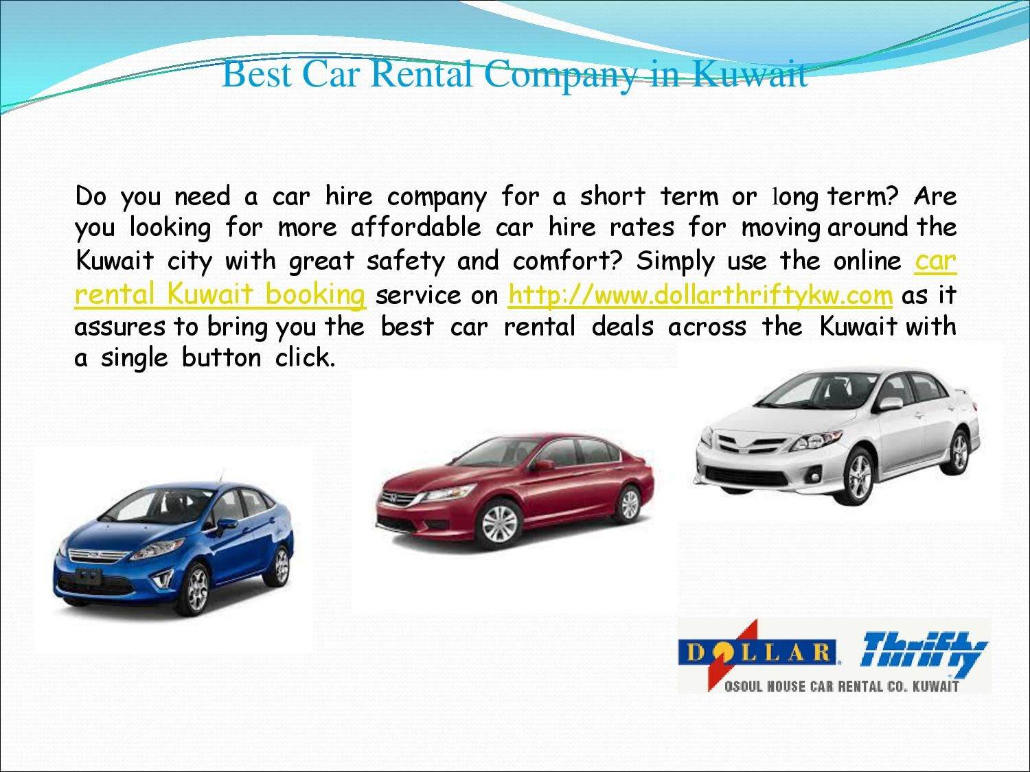 Contact dollar thrifty for car rental services in kuwait airport and city at the most affordable