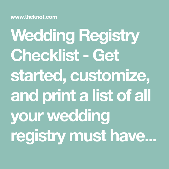 Wedding Registry Checklist - Get started, customize, and print a ...
