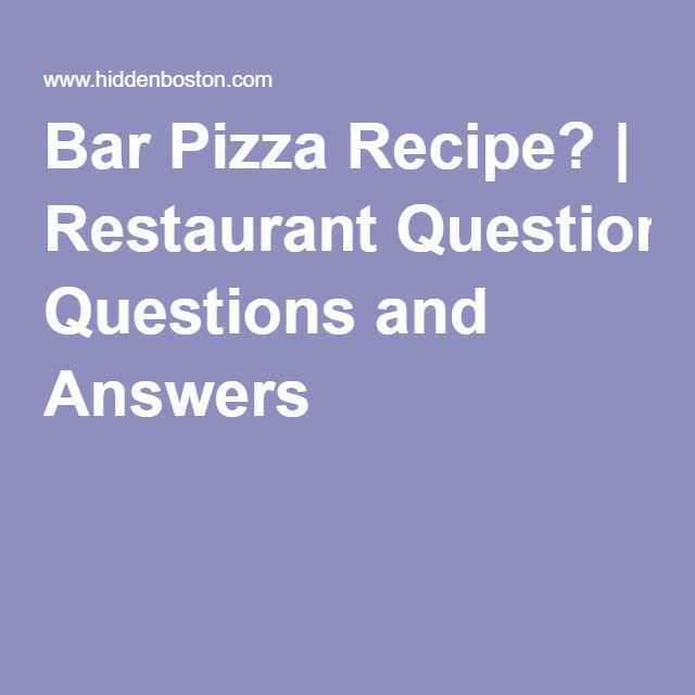 Marvelous Bar Pizza Recipe? Act QuestionsCommon Job Interview QuestionsRestaurant ...
