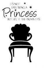 BEING A PRINCESS !!!