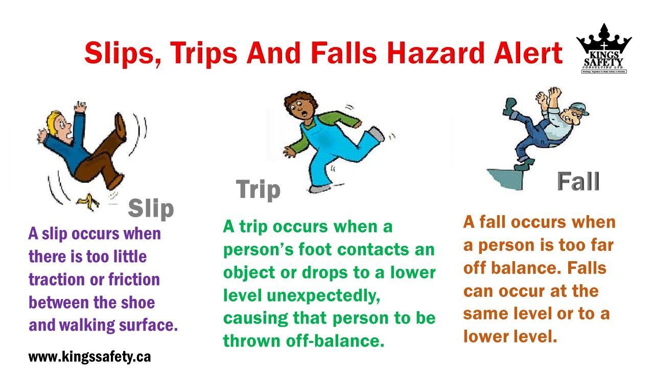 Stay away from slips, trips and falls by keeping the work