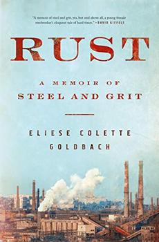 Summary And Reviews Of Rust By Eliese Colette Goldbach Memoirs Ebook Hillbilly Elegy