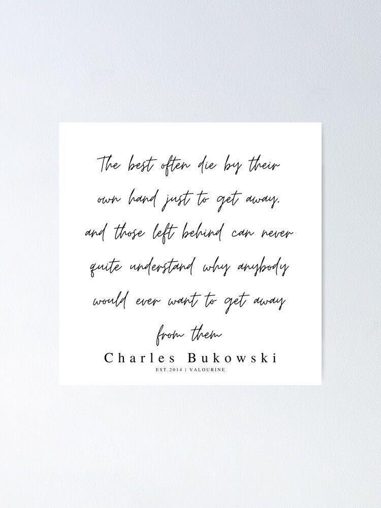 99 | 200310 |  Charles Bukowski Quotes | Minimalist | Line Quote Poster by valourine
