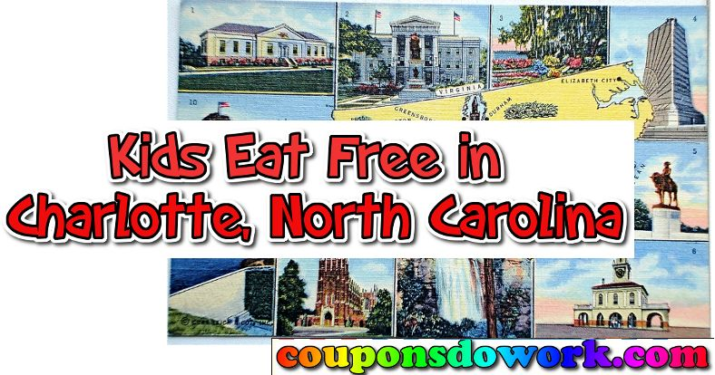 Kids Eat Free in North Carolina Monday to Friday Deals