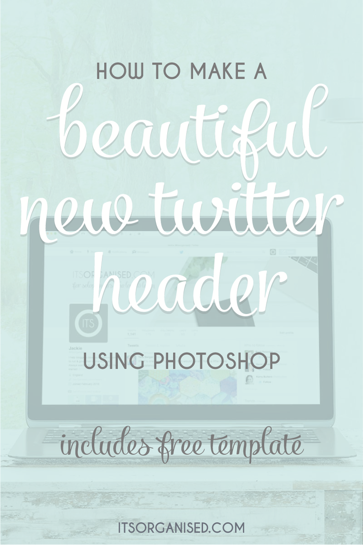 How To Make A Twitter Header With Photoshop Header Template And