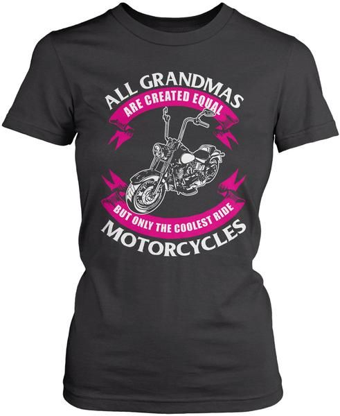 Only The Coolest (Nickname)s Ride Motorcycles – Female – T-Shirt
