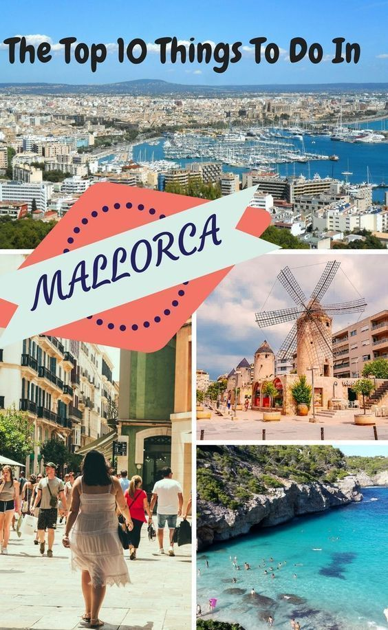 The Top 10 Things To Do In Mallorca