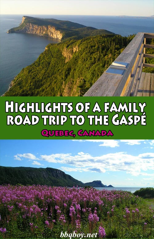 Highlights of Quebec's beautiful Gaspe coast...and some misadventures #bbqboy #Gaspe #Quebec #Canada #travel