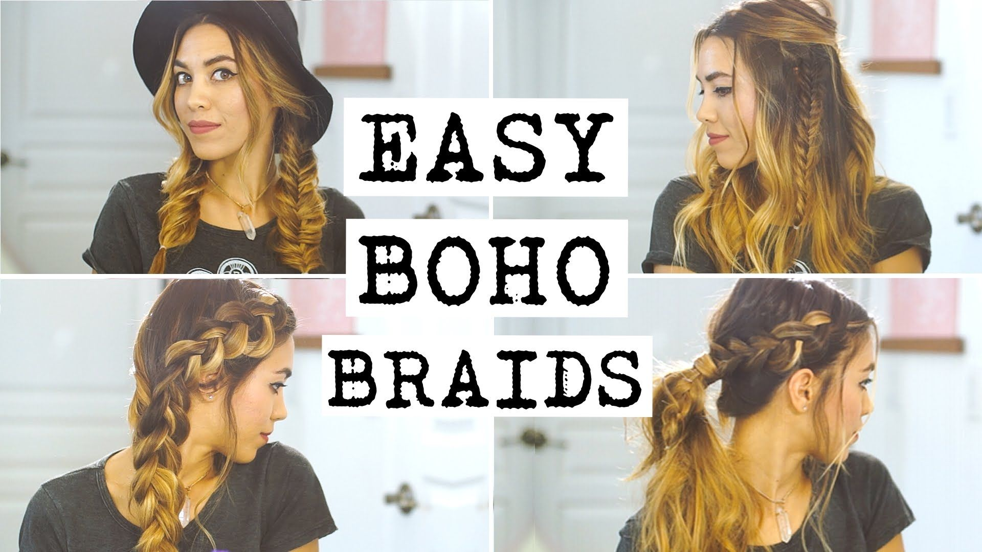 4 Easy Boho Braid Hairstyles Boho Braided Hairstyles Boho Braids Braided Hairstyles