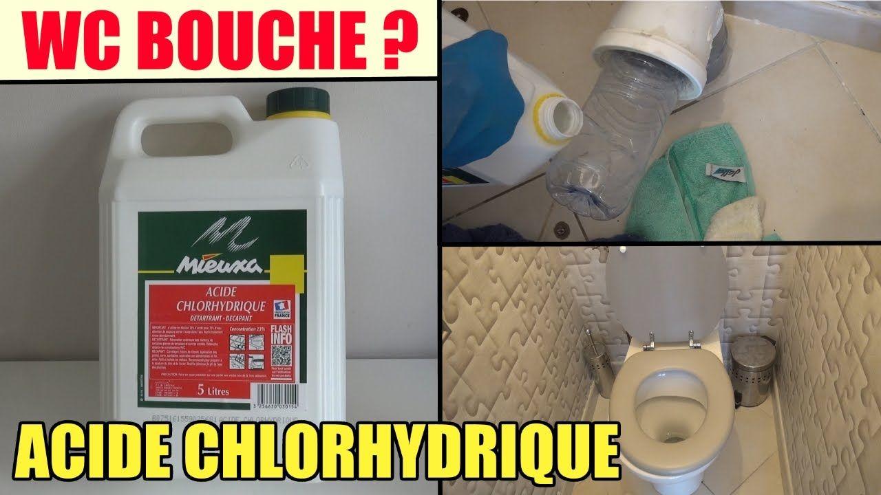 Acide Chlorhydrique Nettoyage toilette wc bouché ? test de l'acide chlorhydrique pour deboucher