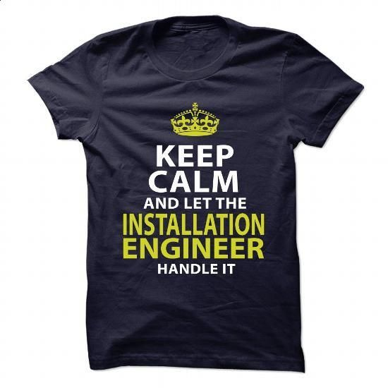 INSTALLATION-ENGINEER - Keep calm - #boho tee #sweatshirts. GET YOURS => https://www.sunfrog.com/No-Category/INSTALLATION-ENGINEER--Keep-calm.html?68278
