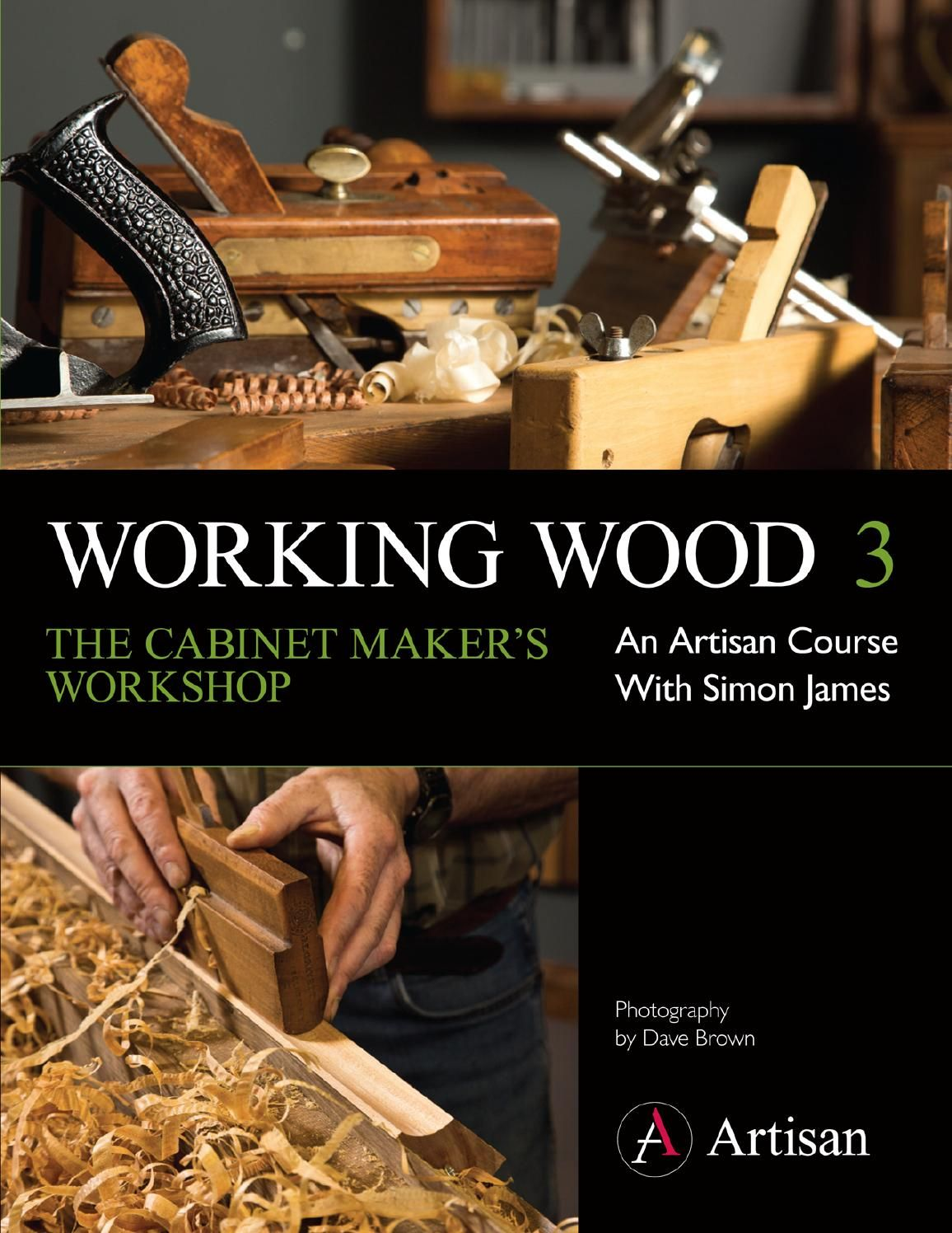 Working Wood 3: The Cabinet Maker's Workshop  Working Wood 3 is part of the Artisan course of books and accompanying DVDs providing clear and enjoyable woodwork teaching for all skill levels. Series 3 is about getting your workshop set up for cabinet making with a great array of shop-made jigs and tools and new techniques.