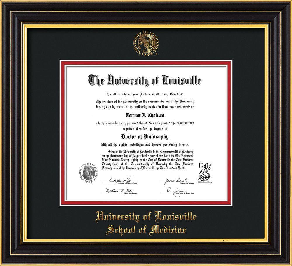 U. Louisville Diploma Frame-Satin Black- w/UofL Medicine-Black on ...