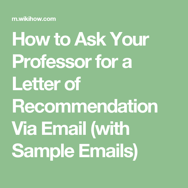 Ask Your Professor For A Letter Of Recommendation Via Email