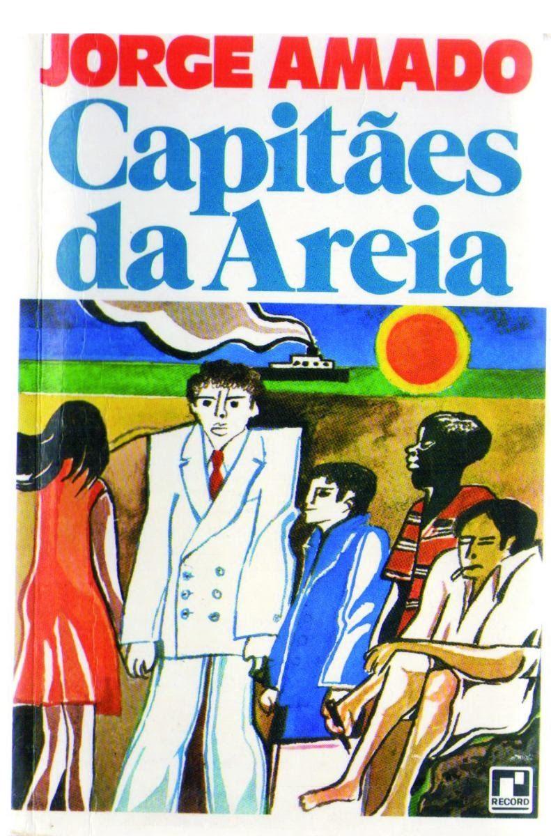 Jorge Amado. Capitães da Areia | Livros literatura brasileira, Livros de  jorge amado, Livros