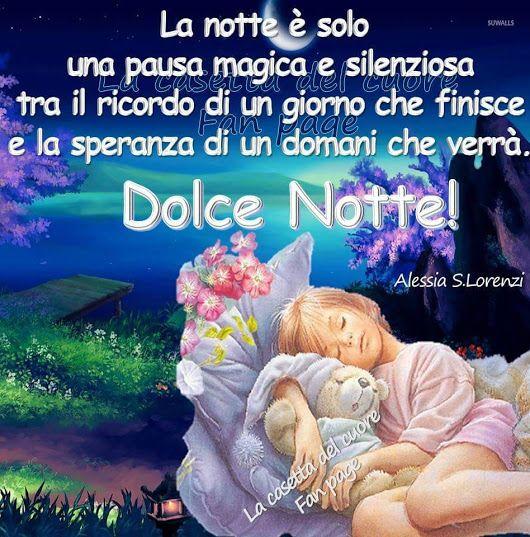 Pin Di Giuliana Doli Su Immagini Buonanotte Buonanotte Dolci