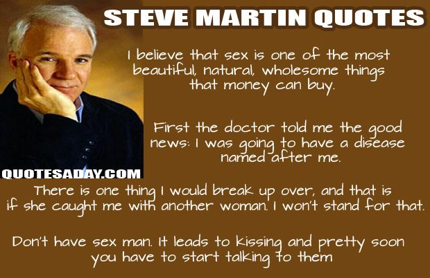 Best Quotes 20 Pics Celebration Quotes Funny Quotes Steve Martin Quotes