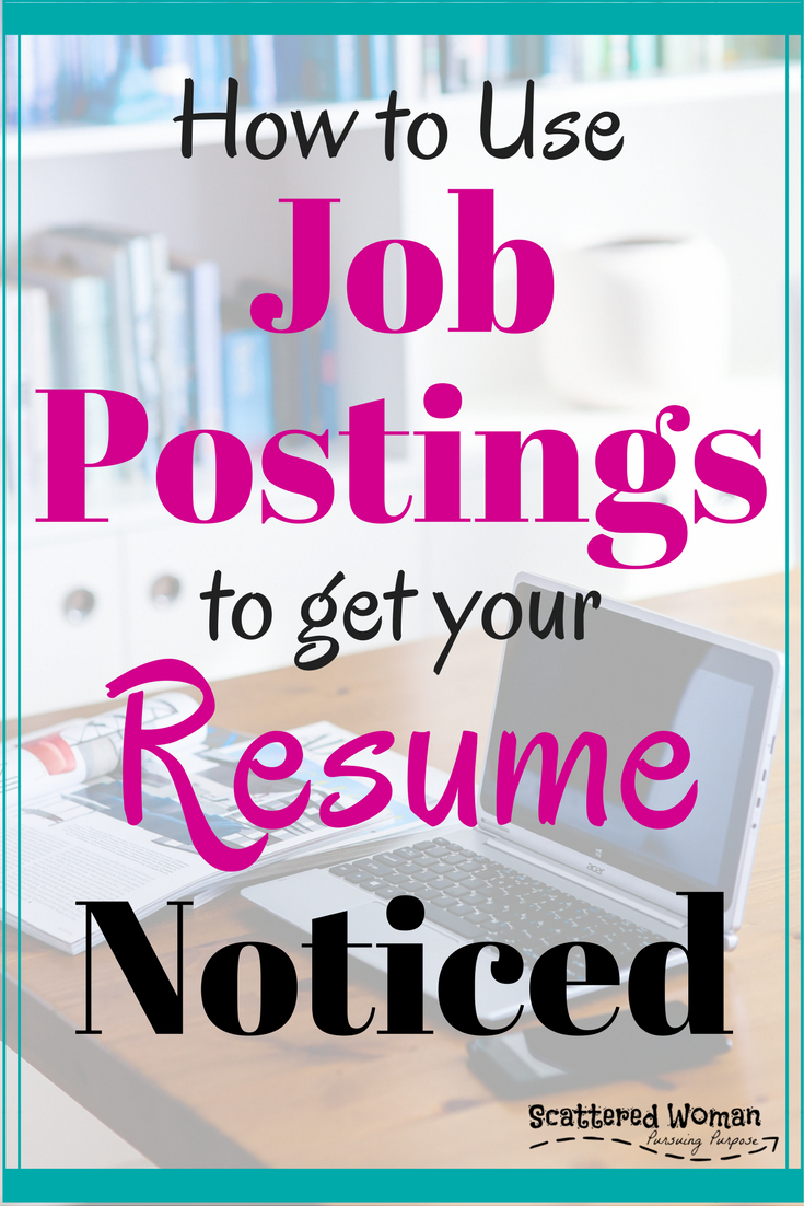 How To Use Job Postings To Get Your Resume Noticed