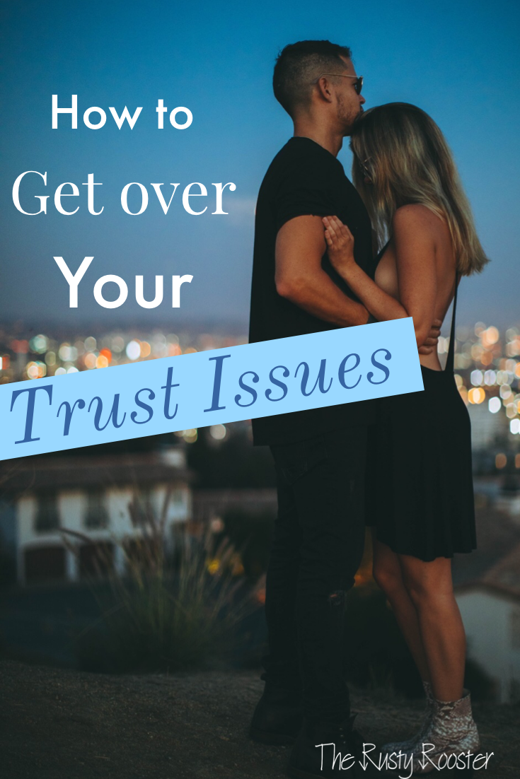39fc59acadec1204ba894c4a8c3861ac - How To Get Over Trust Issues In Your Relationship