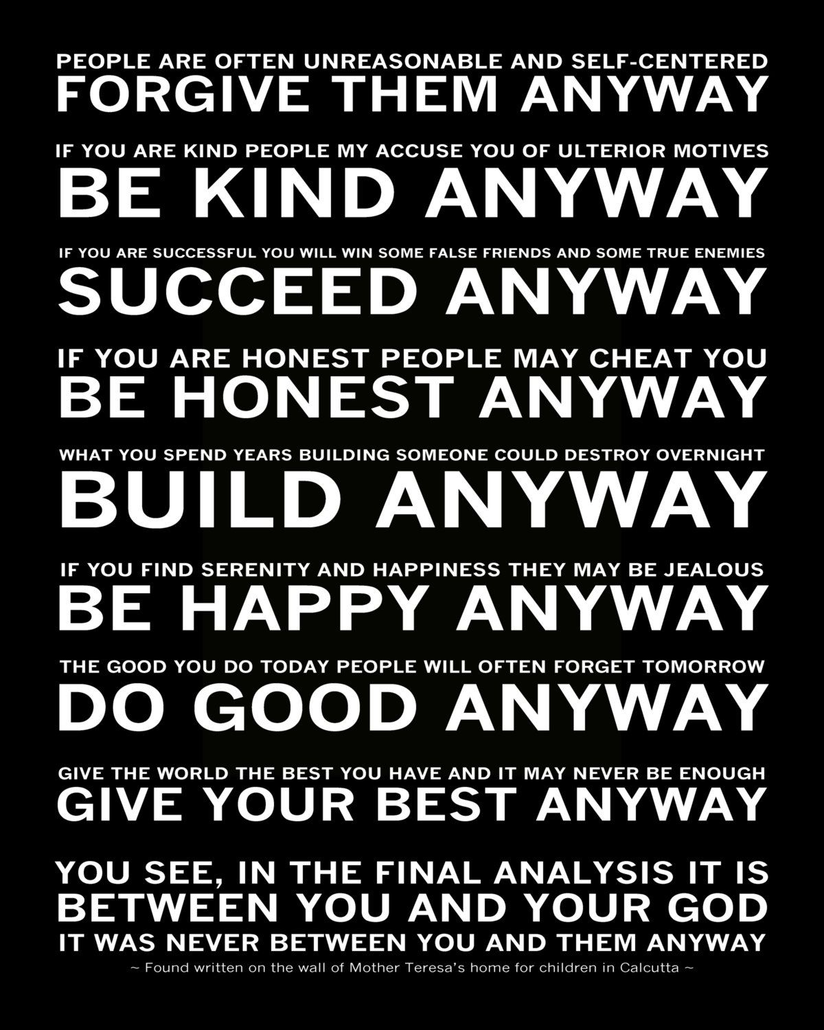 Mother Teresa Quotes Love Them Anyway Be Kind Anyway  Notable Quotables Words Of Wisdom  Pinterest