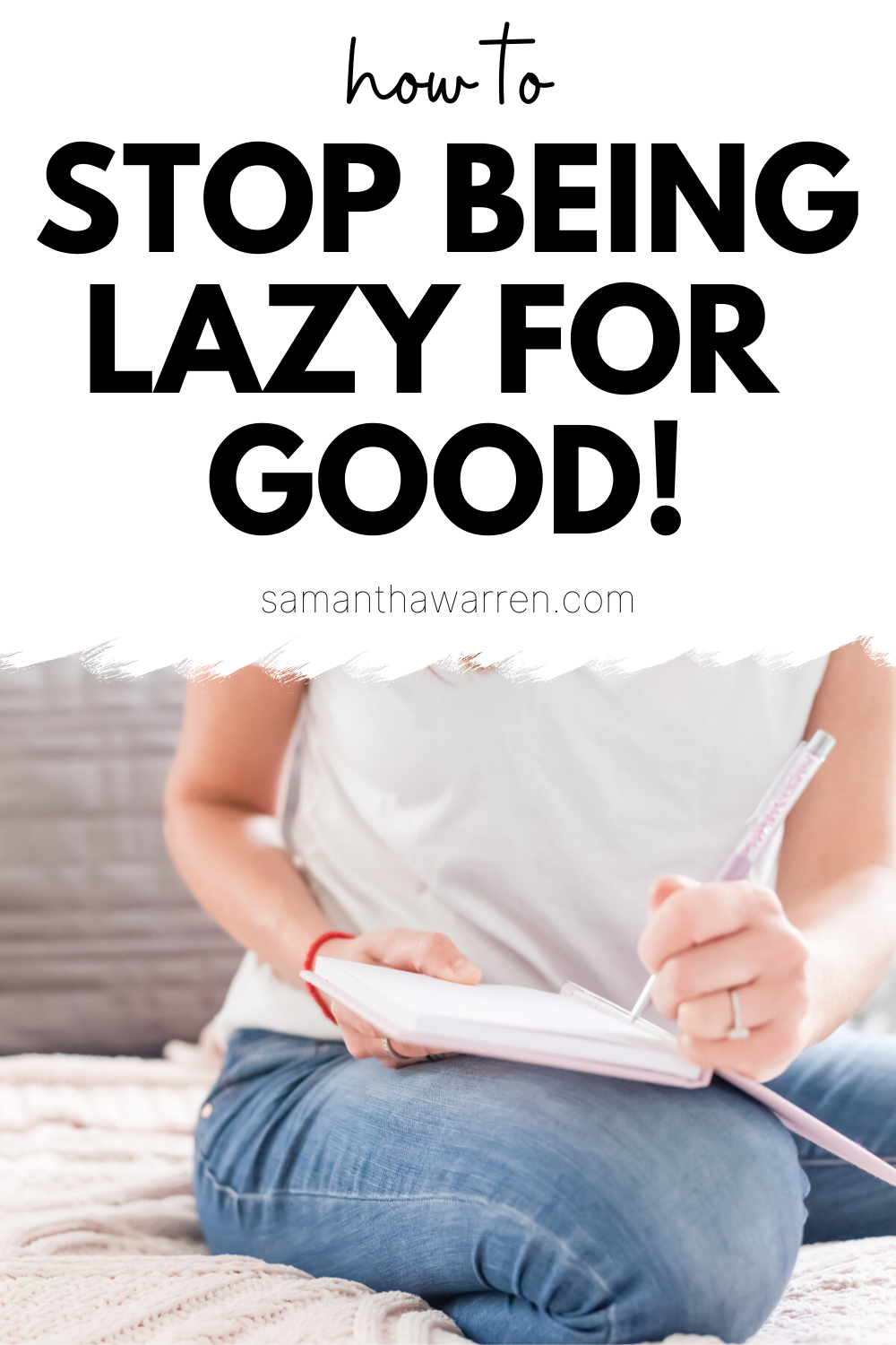 39fcc5bb55c6a275fb5b8a01722c6673 - How To Get Out Of The Habit Of Being Lazy