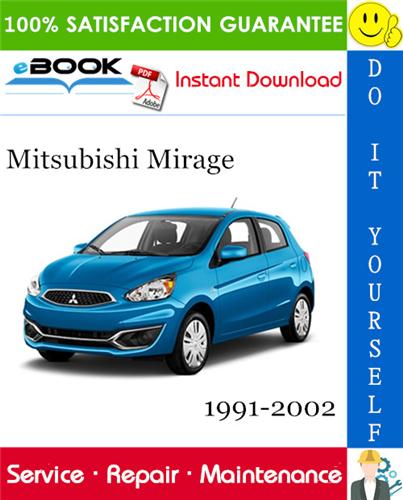 Mitsubishi Mirage Service Repair Manual 1991 2002 Download Repair Manuals Mitsubishi Mirage Mitsubishi