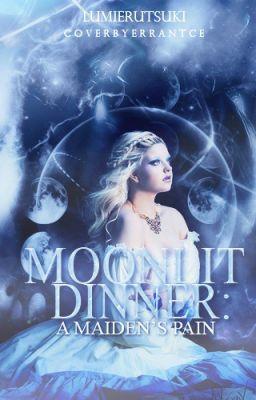 Moonlit Dinner: A Maiden's Pain (on Wattpad) https://www.wattpad.com/story/2144926?utm_source=ios&utm_medium=pinterest&utm_content=share_reading&wp_page=library&wp_originator=P6oKewzQpcMjpStJI7Aau00W9iikx651HEy5rlVsCwjp0isBQ8vjFF6n3vgu4puXhlngIlENEvLiwhy8iexzB%2BOQ3pVXwk1VWjovd4NYXJfpjYo5NaLbbx9eytIP12CT #vampire #Vampire #amreading #books #wattpad