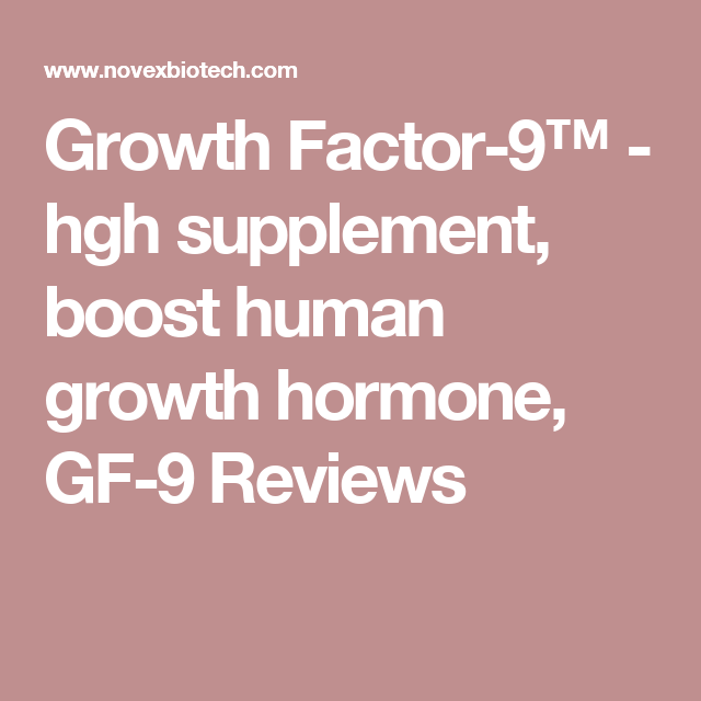 Growth Factor-9™ - hgh supplement, boost human growth hormone, GF-9