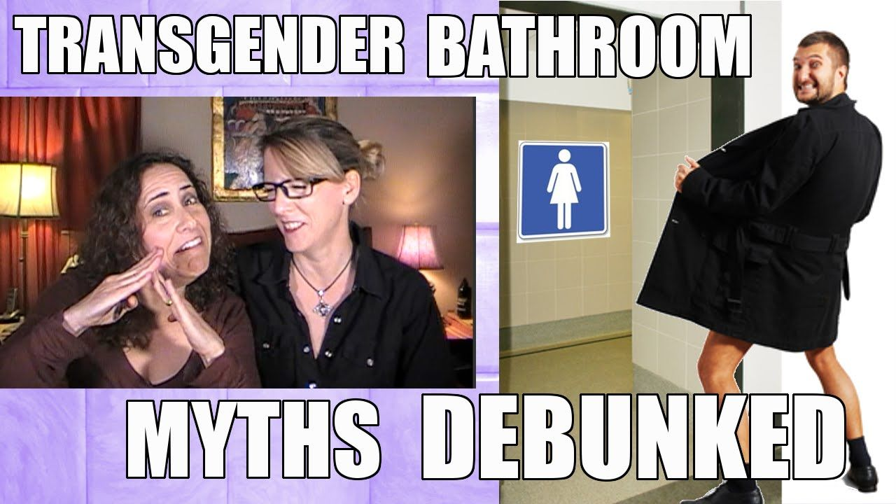 Transgender Bathroom Myths Debunked