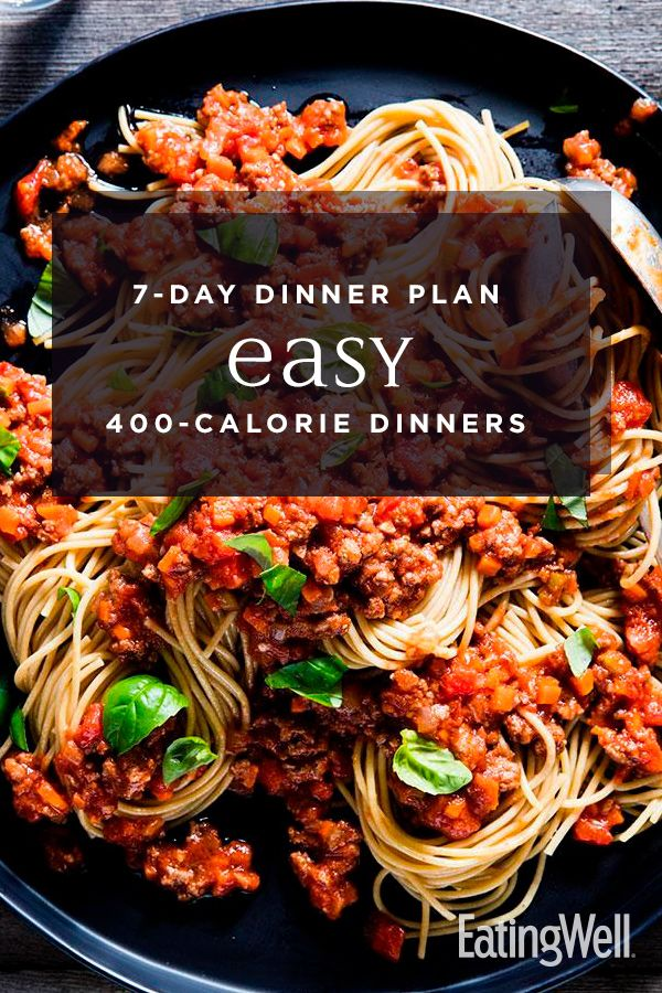 7-Day Meal Plan: A Week of Easy 400-Calorie Dinners