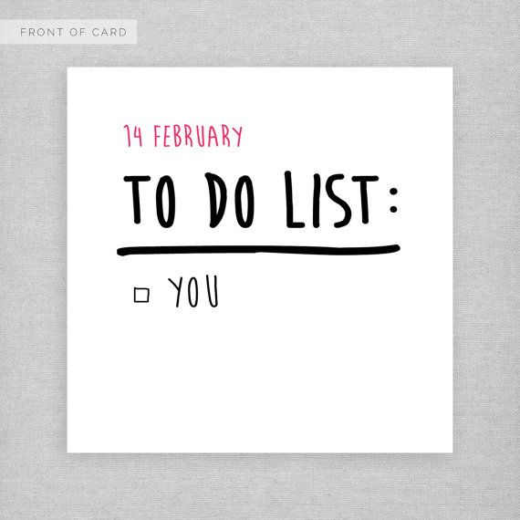 14 February To Do List You WHATS IT MADE FROM  Blank inside