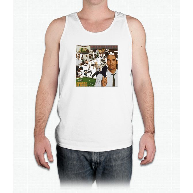 """Huey Lewis - Sports (the perfect thing for the next """"Sports"""" day at work/school) - Mens Tank Top"""