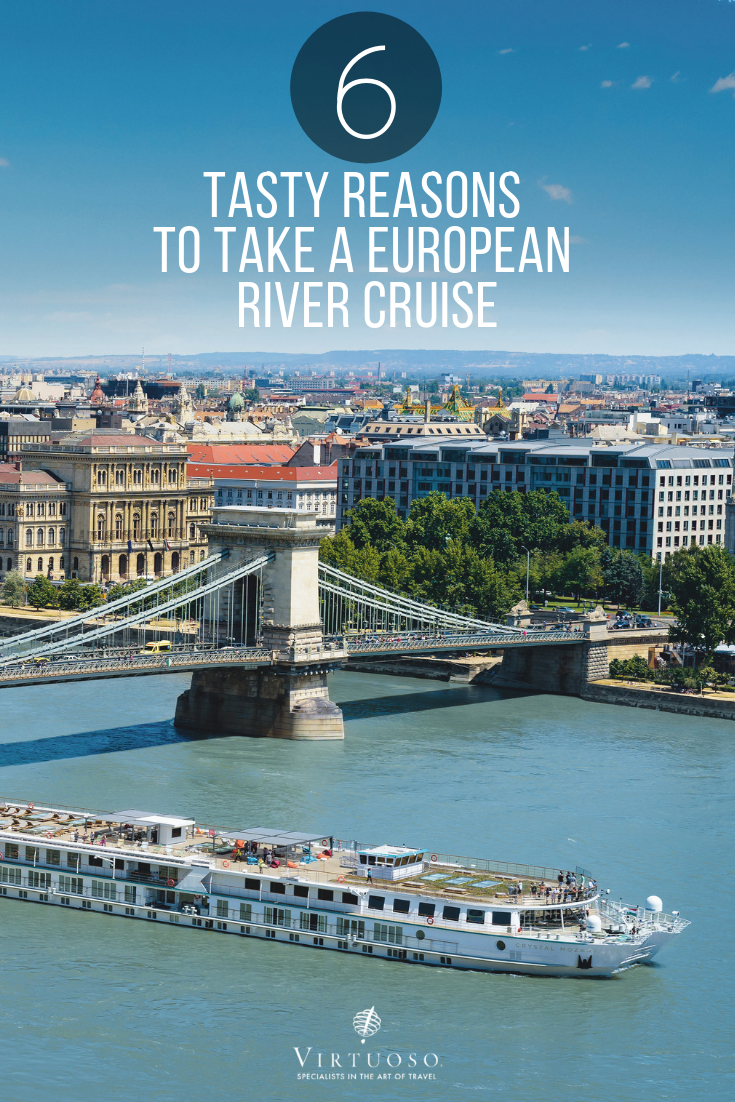 European River Cruises >> 6 Tasty Reasons To Take A European River Cruise Cruising