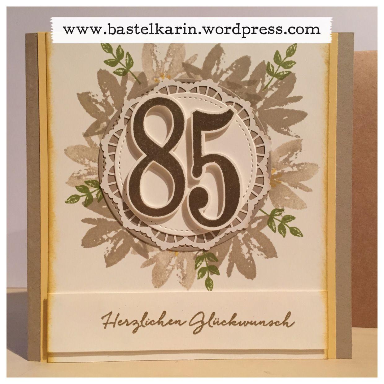 Karte Zum 85 Geburtstag Stampin Up Geburtstag Karte