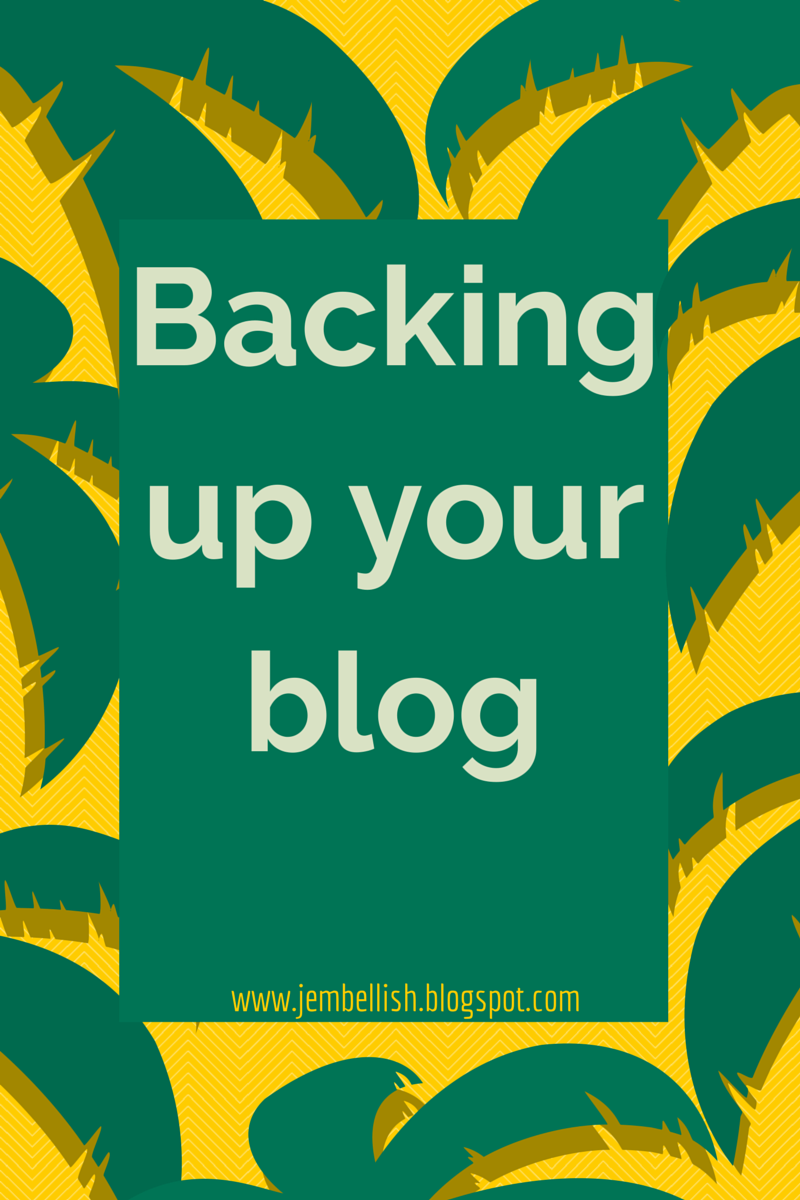 Creating my way to Success: Backing up your blog - 30 Lessons in Blogging